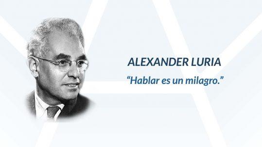 Alexander Luria, frase sobre el estudio de la afasia.